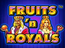 Онлайн игровые автоматы Fruits And Royals